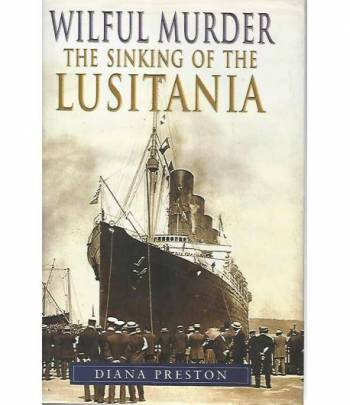 Wilfur murder the sinking of the Lusitania