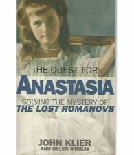 Anastasia. Solving the mistery of the lost Romanovs