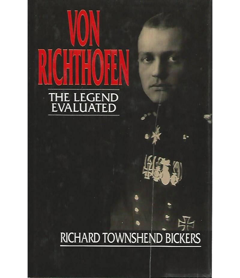 Von Richthofen the legend evaluated